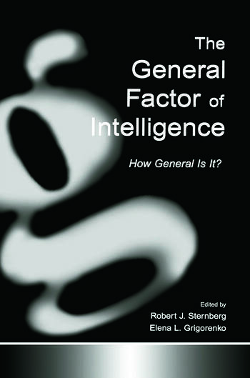 The General Factor of Intelligence How General Is It? book cover