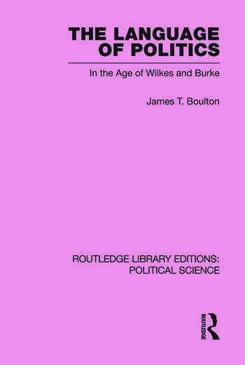 The Language of Politics Routledge Library Editions: Political Science Volume 39 book cover