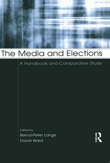 The Media and Elections A Handbook and Comparative Study book cover