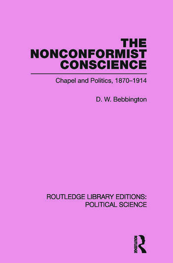 The Nonconformist Conscience (Routledge Library Editions: Political Science Volume 19) book cover