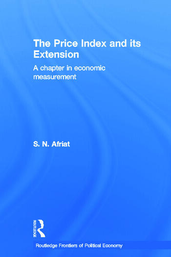 The Price Index and its Extension A Chapter in Economic Measurement book cover
