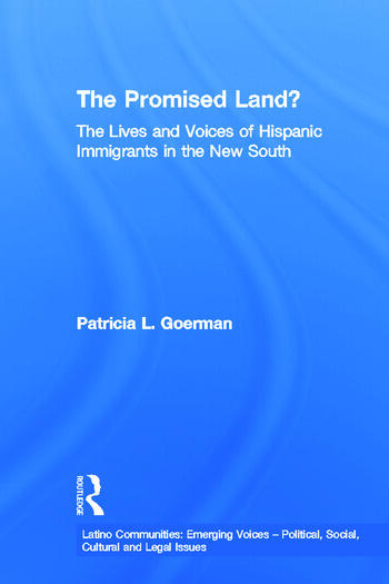 The Promised Land? The Lives and Voices of Hispanic Immigrants in the New South book cover