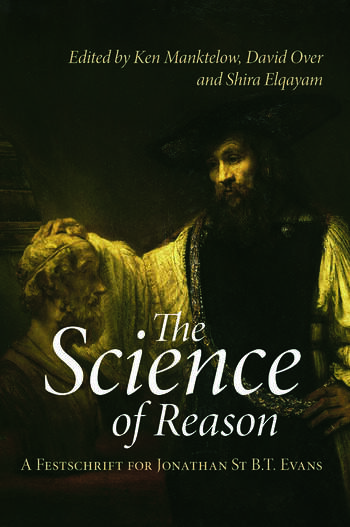 The Science of Reason A Festschrift for Jonathan St B.T. Evans book cover