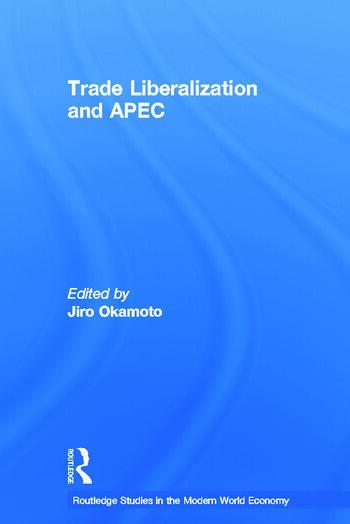Trade Liberalization and APEC book cover