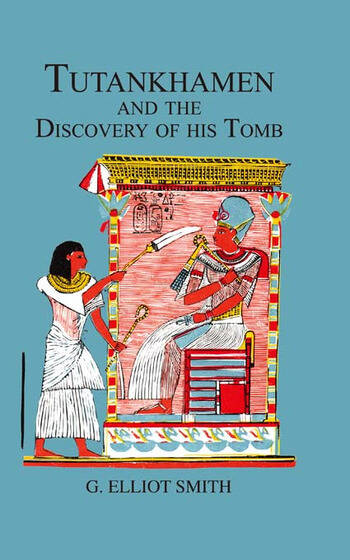 Tutankhamen & The Discovery of His Tomb book cover