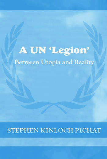 A UN 'Legion' Between Utopia and Reality book cover