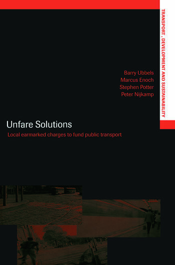 Unfare Solutions Local Earmarked Charges to Fund Public Transport book cover