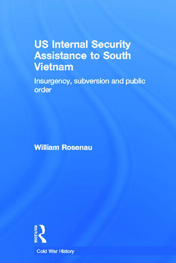 US Internal Security Assistance to South Vietnam Insurgency, Subversion and Public Order book cover
