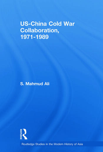 US-China Cold War Collaboration 1971-1989 book cover