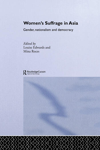 Women's Suffrage in Asia Gender, Nationalism and Democracy book cover