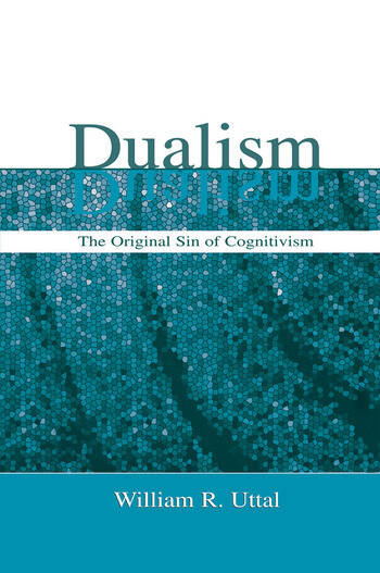 Dualism The Original Sin of Cognitivism book cover