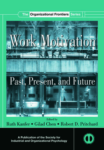 Work Motivation Past, Present and Future book cover