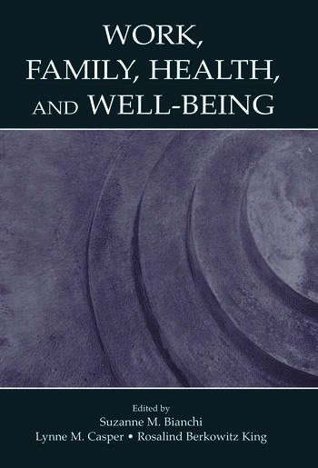 Work, Family, Health, and Well-Being book cover