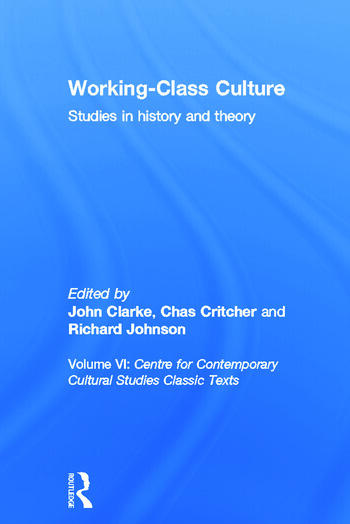 Working Class Culture Studies in History and Theory book cover