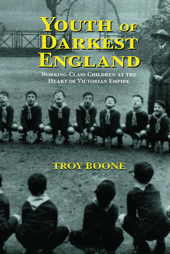 Youth of Darkest England Working-Class Children at the Heart of Victorian Empire book cover