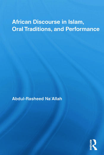 African Discourse in Islam, Oral Traditions, and Performance book cover