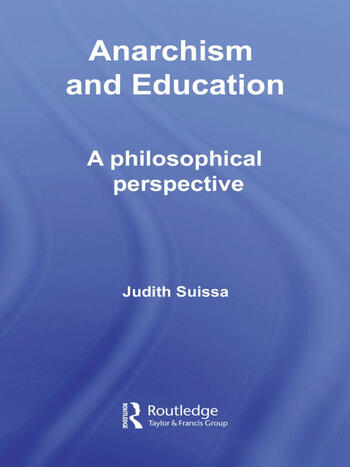 Anarchism and Education A Philosophical Perspective book cover