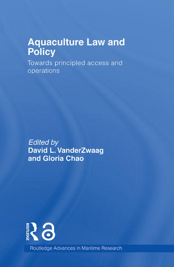 Aquaculture Law and Policy Towards principled access and operations book cover
