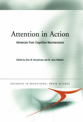 Attention in Action Advances from Cognitive Neuroscience book cover