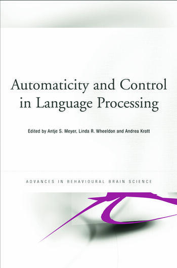 Automaticity and Control in Language Processing book cover