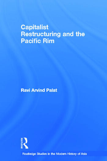 Capitalist Restructuring and the Pacific Rim book cover