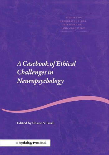 A Casebook of Ethical Challenges in Neuropsychology book cover