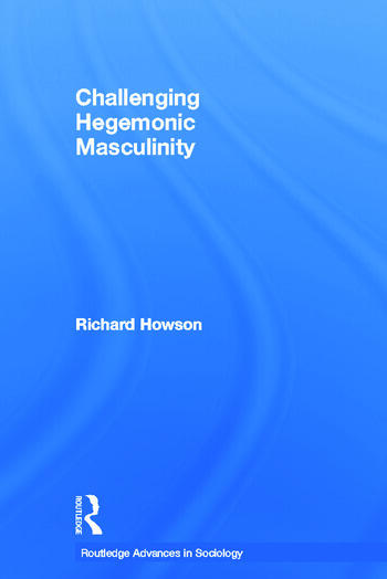 Challenging Hegemonic Masculinity book cover