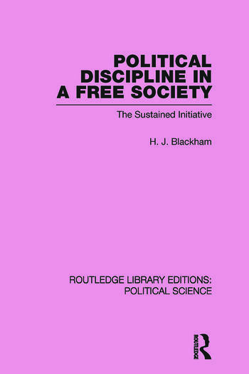 Political Discipline in a Free Society (Routledge Library Editions: Political Science Volume 40) book cover