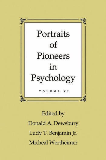 Portraits of Pioneers in Psychology Volume VI book cover
