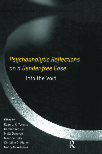 Psychoanalytic Reflections on a Gender-free Case Into the Void book cover
