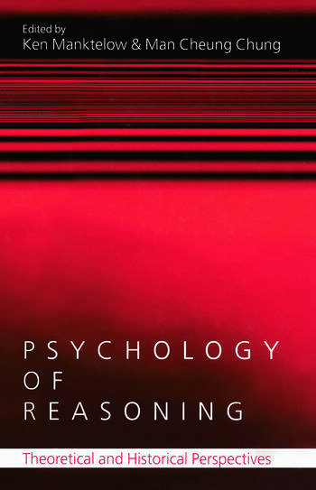 Psychology of Reasoning Theoretical and Historical Perspectives book cover
