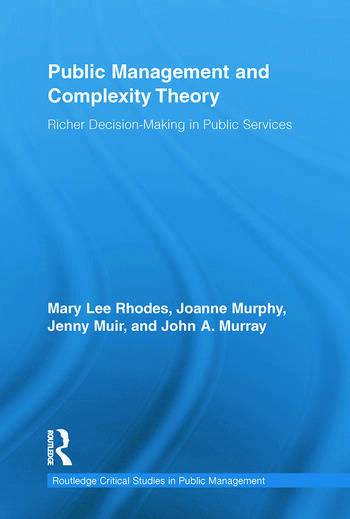 Public Management and Complexity Theory Richer Decision-Making in Public Services book cover