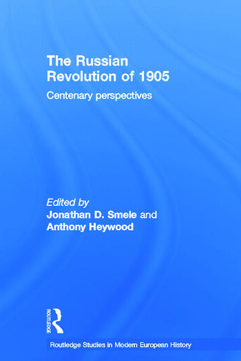 The Russian Revolution of 1905 Centenary Perspectives book cover