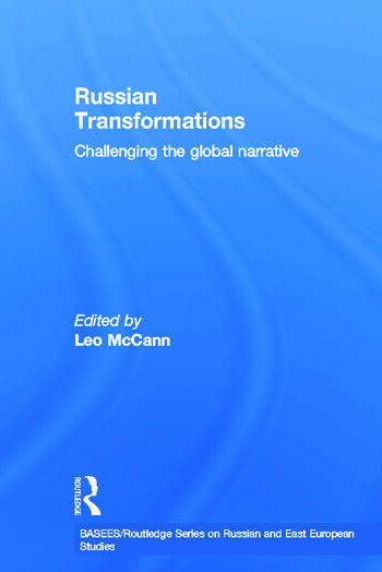 Russian Transformations Challenging the Global Narrative book cover