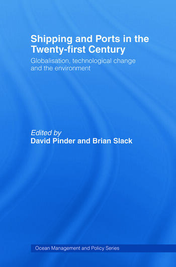 Shipping and Ports in the Twenty-first Century book cover