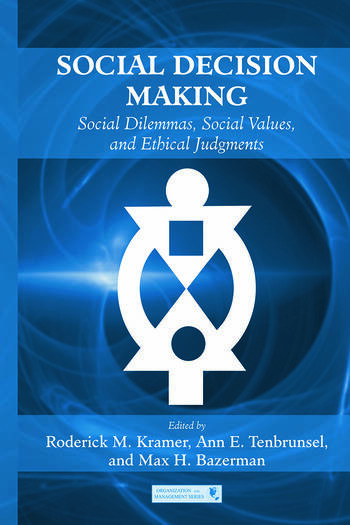 Social Decision Making Social Dilemmas, Social Values, and Ethical Judgments book cover