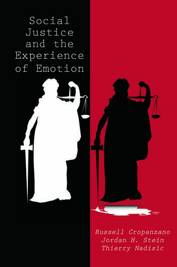 Social Justice and the Experience of Emotion book cover