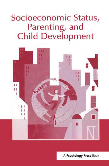 Socioeconomic Status, Parenting, and Child Development book cover