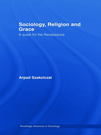 Sociology, Religion and Grace book cover
