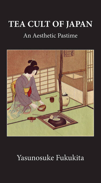 Tea Cult Of Japan book cover