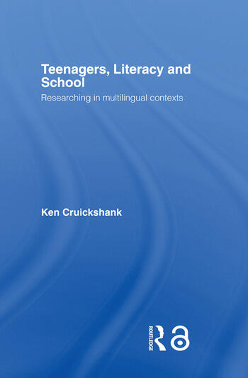 Teenagers, Literacy and School Researching in Multilingual Contexts book cover