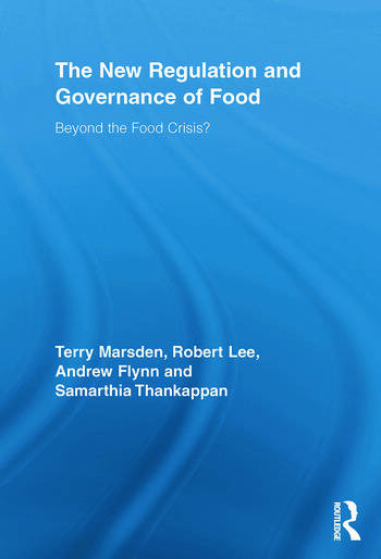The New Regulation and Governance of Food Beyond the Food Crisis? book cover