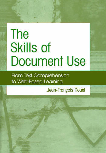 The Skills of Document Use From Text Comprehension to Web-Based Learning book cover