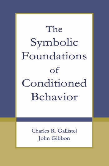 The Symbolic Foundations of Conditioned Behavior book cover