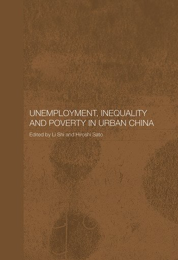 Unemployment, Inequality and Poverty in Urban China book cover