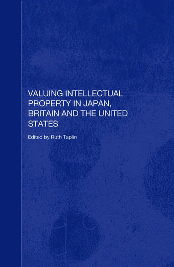Valuing Intellectual Property in Japan, Britain and the United States book cover