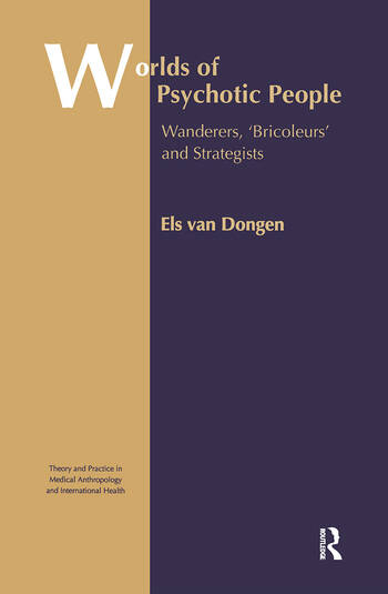 Worlds of Psychotic People Wanderers, 'Bricoleurs' and Strategists book cover
