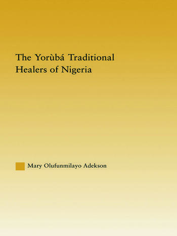 The Yoruba Traditional Healers of Nigeria book cover
