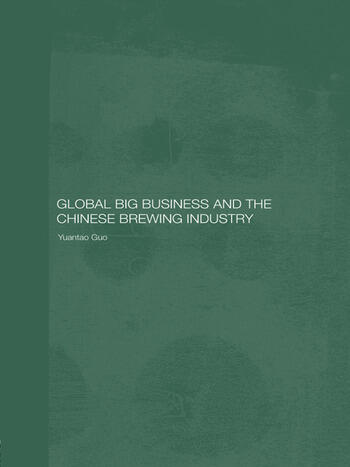 Global Big Business and the Chinese Brewing Industry book cover