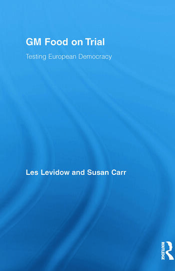 GM Food on Trial Testing European Democracy book cover